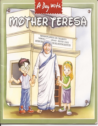A Day with Mother Teresa